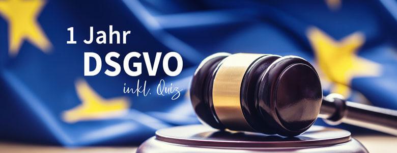 DSGVO: Was hat sich im ersten Jahr nach Inkraftsetzung der DSGVO getan?